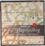 The tradition of Glagolitic chant in Croatia