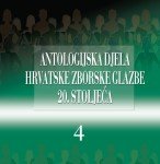 Anthology of Croatian Choral Music, vol.4